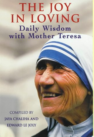 9780340714164: The Joy in Loving: Daily Wisdom with Mother Teresa