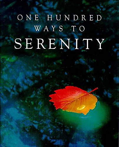 One Hundred Ways to Serenity: UK, Hodder &