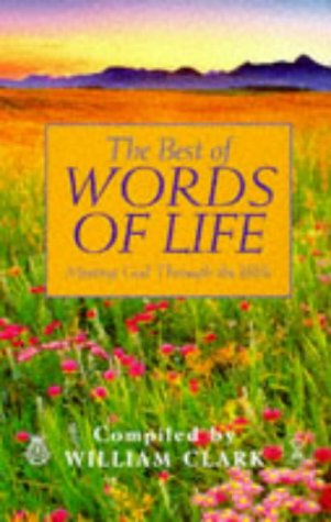 9780340714188: The Best of Words of Life: Meeting God Through the Bible