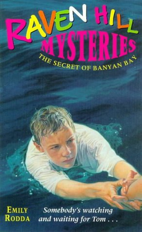 9780340714638: The Secret of Banyan Bay (Raven Hill Gang)