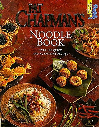 Pat Chapman's Noodle Book (0340715391) by Pat Chapman