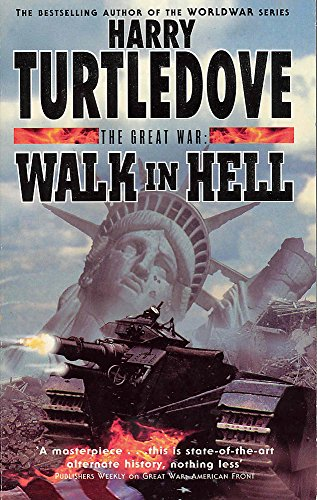 9780340715482: Walk In Hell (The Great War, Book 2) (Vol 2)