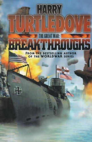 9780340715499: The Great War: Breakthroughs