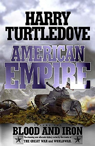 9780340715512: American Empire: Blood and Iron