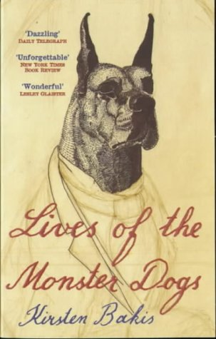 9780340715581: Lives of the Monster Dogs