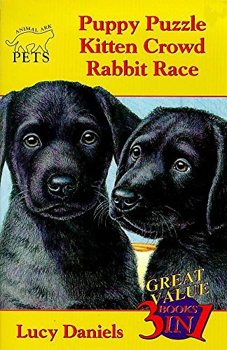 9780340716045: Puppy Puzzle/Kitten Crowd/Rabbit Race (Animal Ark Pets 1-3)