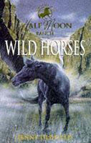 9780340716168: Horses Of Half Moon Ranch: 01: Wild Horses