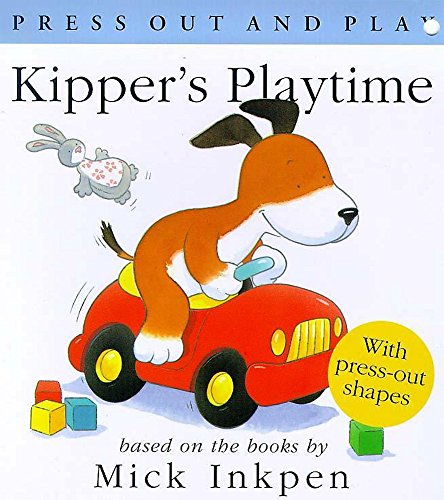 9780340716243: Press Out and Play: Kipper's Playtime (Press Out and Play) (Press Out & Play)