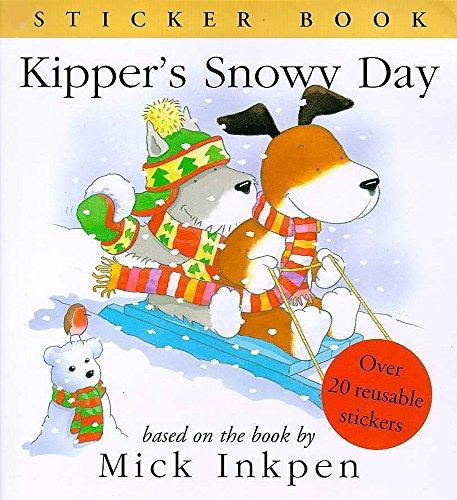 9780340716304: Kipper's Snowy Day: Sticker Book