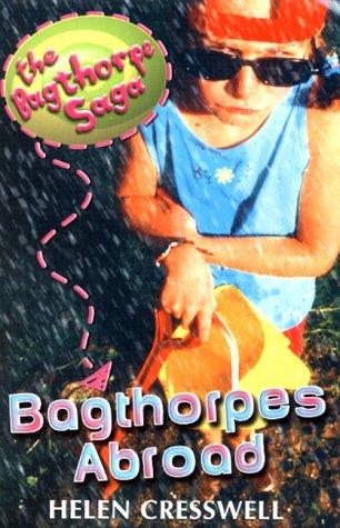 9780340716540: The Bagthorpe Saga: Bagthorpes Abroad