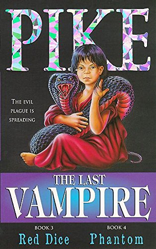 9780340716694: The Last Vampire: Red Dice AND No.4 Phantom No. 3 (The Last Vampire)