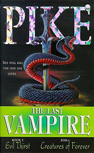 The Last Vampire: Evil Thirst AND No.6: Christopher Pike