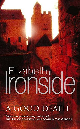 A Good Death: Ironside, Elizabeth