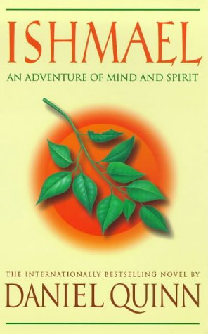 9780340717103: Ishmael: An Adventure of the Mind and Spirit