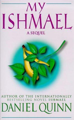 9780340717110: My Ishmael: A Sequel