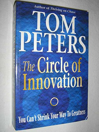 9780340717479: The Circle of Innovation: You Can't Shrink Your Way to Greatness
