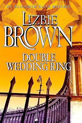 9780340717493: Double Wedding Ring (Elizabeth Blair Mystery)