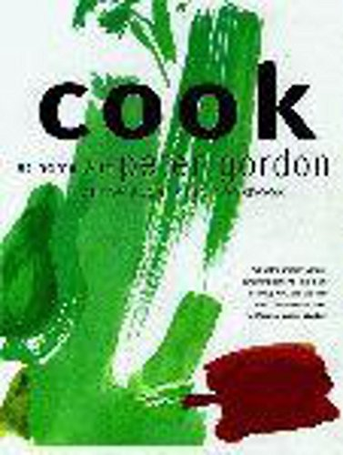 9780340718568: Cook: At Home with Peter Gordon