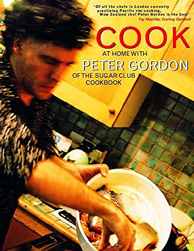 9780340718575: Cook: At home with Peter Gordon of the Sugar Club cookbook