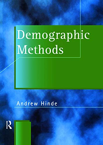 9780340718926: Demographic Methods (Hodder Arnold Publication)