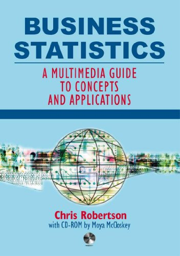 9780340719275: Business Statistics: A Multimedia Guide to Concepts and Applications (Hodder Arnold Publication)