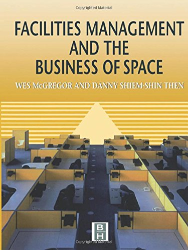 9780340719640: Facilities Management and the Business of Space