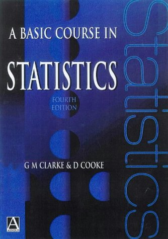 9780340719954: A Basic Course in Statistics