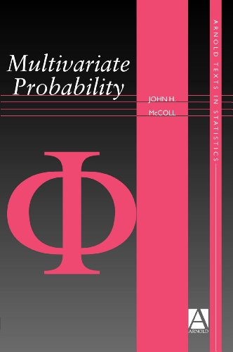 9780340719961: Multivariate Probability (Arnold Texts in Statistics)