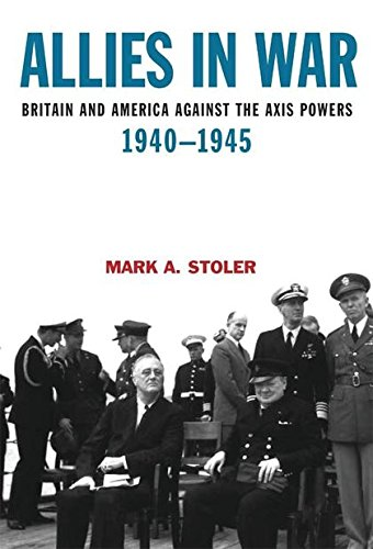 9780340720264: Allies in War: Britain and America against the Axis Powers, 1940-1945 (A Hodder Arnold Publication)