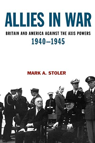 9780340720271: Allies in War: Britain and America Against the Axis Powers, 1940-1945 (Modern Wars)