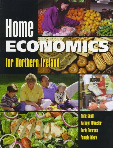 Home Economics for Northern Ireland (0340720670) by Anne Scott; Kathryn Wheeler; Barbara Semple; Doris Torrens; Pamela Mark
