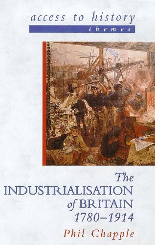 9780340720691: The Industrialisation of Britain, 1780-1914 (Access to History - Themes)