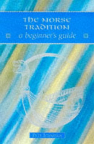 9780340720820: The Norse Tradition: A Beginner's Guide (Beginner's Guides)