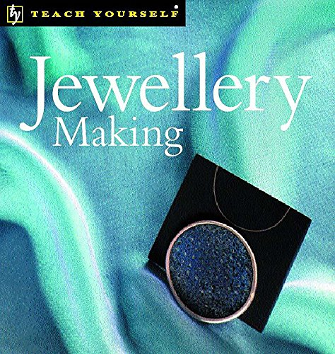 9780340721407: Jewellery Making (Teach Yourself)