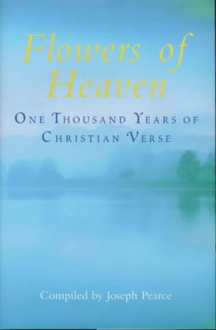 9780340722206: Flowers of Heaven: One Thousand Years of Christian Verse