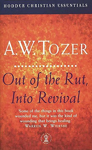 9780340722350: Out of the Rut, into Revival: Dealing with Spiritual Stagnation (Christian Essentials)