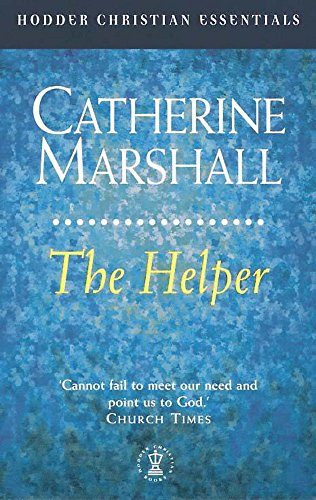 The Helper (Hodder Christian Essentials) (0340722428) by Catherine Marshall