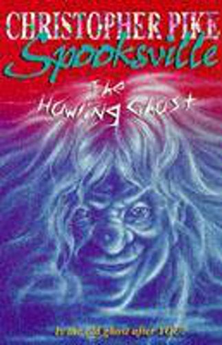 9780340724163: The Howling Ghost (Spooksville)