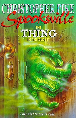 9780340724453: The Thing in the Closet (Spooksville)