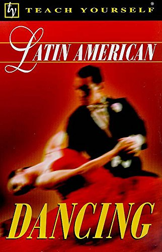 9780340725023: Latin American Dancing (Teach Yourself)