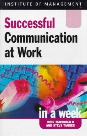 9780340725054: Successful Communication at Work in a week (IAW)