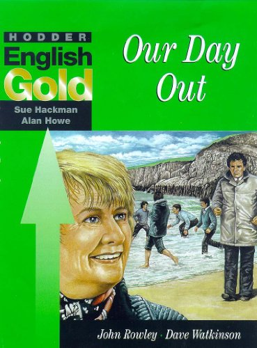 Hodder English Gold: Our Day Out: Howe, Alan, Hackman,