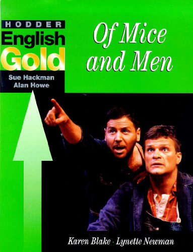 9780340725368: Hodder English Gold Literature: Of Mice and Men (Hodder English Gold Literature Study Guides)