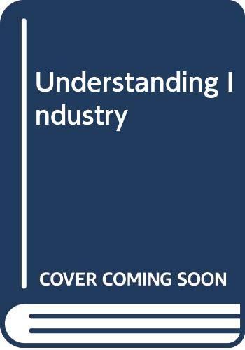9780340725443: Understanding Industry