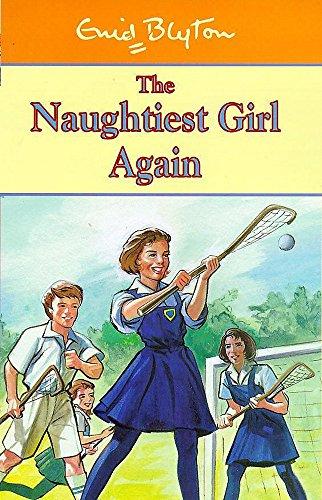 9780340726723: The Naughtiest Girl Again (Naughtiest Girl)