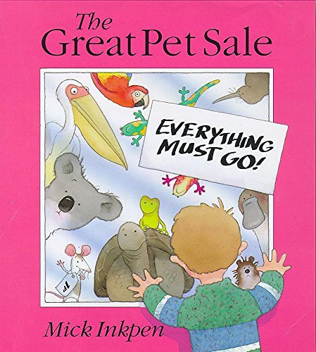 The Great Pet Sale: Mick Inkpen