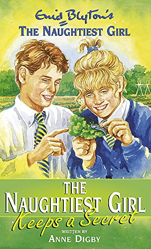 9780340727621: The Naughtiest Girl Keeps a Secret (Enid Blyton's the Naughtiest Girl)