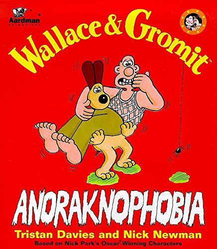 9780340728345: Wallace & Gromit: Anoraknophobia