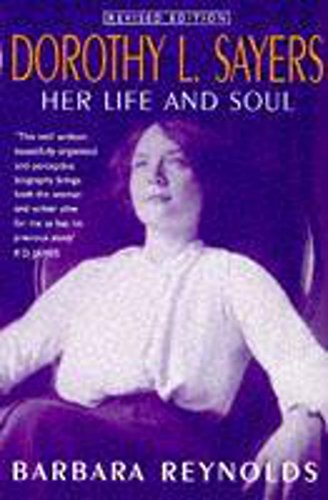 9780340728451: Dorothy L. Sayers: Her Life and Soul: Her Life and Soul
