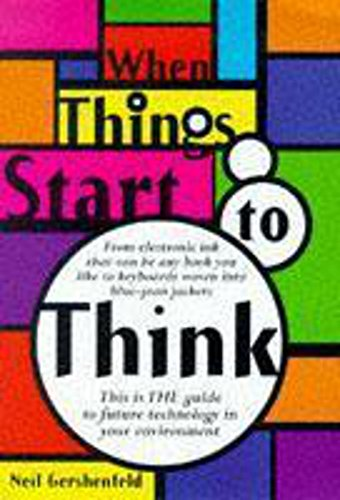 9780340728703: When Things Start to Think
